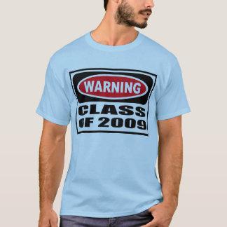 Warning CLASS OF 2009 Men's T-Shirt