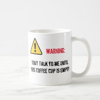 Warning! Coffee Mug