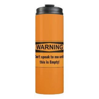 Warning Coffee Thermal Travel Mug