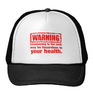 warning - Complaining to the cook may be hazardous Mesh Hat