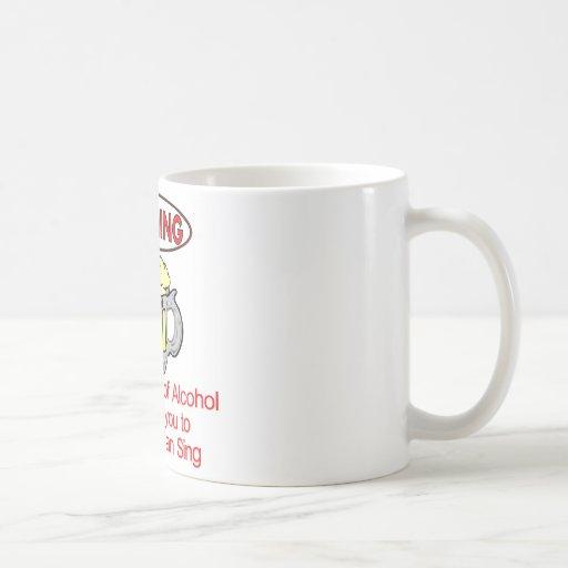 Warning: Consumption Of Alcohol Coffee Mugs