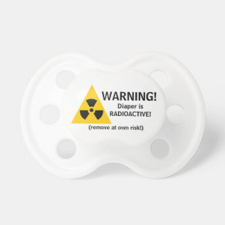 Warning! Diaper is Radioactive-Remove at own risk! Dummy