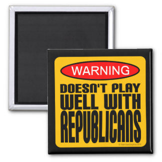 Warning Doesn t Play Well With Republicans Magnets
