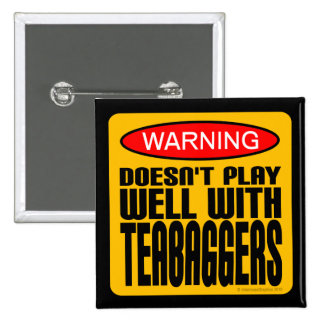 Warning: Doesn't Play Well With Teabaggers 15 Cm Square Badge
