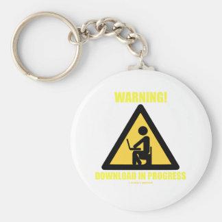 Warning! Download In Progress (Geek Humor) Basic Round Button Key Ring