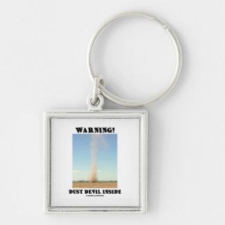 Warning! Dust Devil Inside (Meteorology) Silver-Colored Square Key Ring