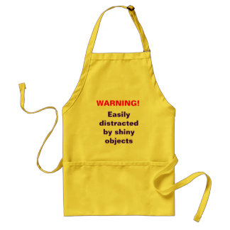 WARNING!, Easily distracted by shi... - Customized Standard Apron