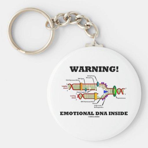 Warning! Emotional DNA Inside (DNA Replication) Keychains