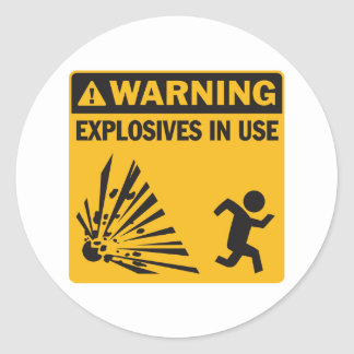 Warning! Explosives in Use Sticker