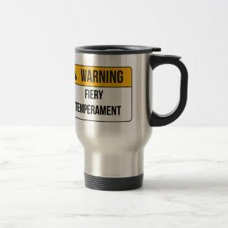 Warning - Fiery Temperament Coffee Mugs