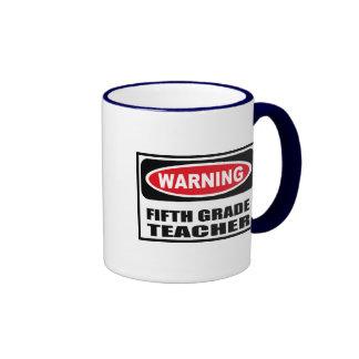 Warning FIFTH GRADE TEACHER Mug