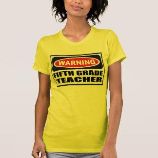 Warning FIFTH GRADE TEACHER Women's T-Shirt