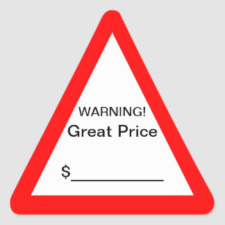 Warning Great Price Sticker