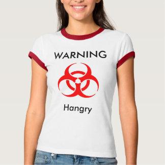 Warning - Hangry Shirt