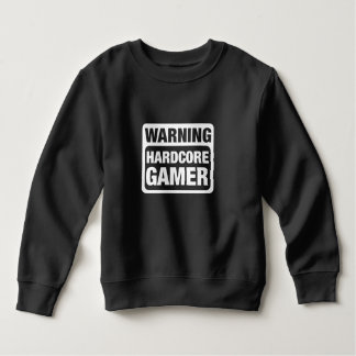 Warning Hardcore Gamer Sweatshirt