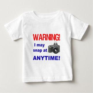 Warning! I may snap at Anytime! Baby T-Shirt