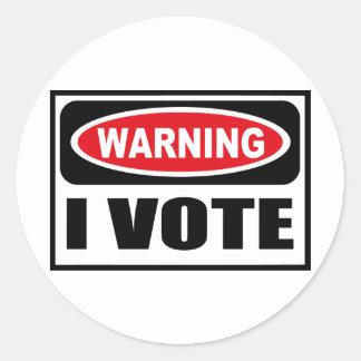 Warning I VOTE Sticker Round Sticker