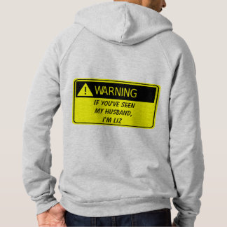 Warning if found drunk or lost Hoodie