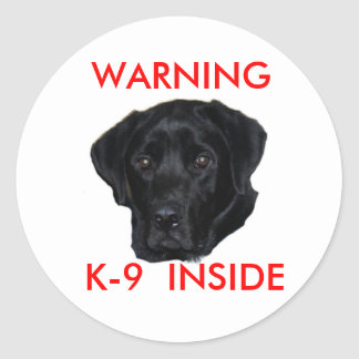 WARNING , K-9  INSIDE CLASSIC ROUND STICKER