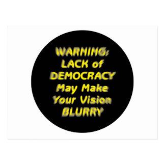 WARNING LACK of DEMOCRACY May Make Vision BLURRY Post Card