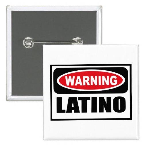 Warning LATINO Button