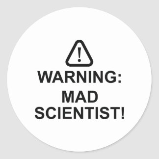 Warning Mad Scientist Classic Round Sticker