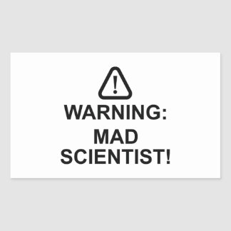 Warning Mad Scientist Rectangular Sticker