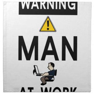 Warning Man At Work Napkin