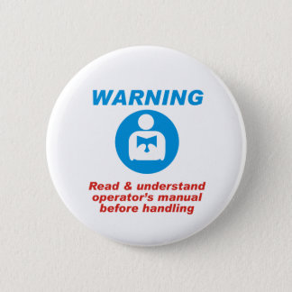 Warning Manual 6 Cm Round Badge