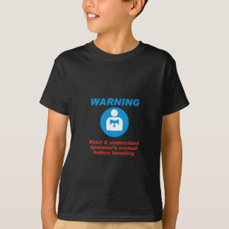 Warning Manual T-Shirt