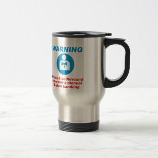 Warning Manual Travel Mug