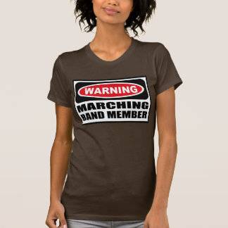 Warning MARCHING BAND MEMBER Women's Dark T-Shirt