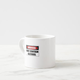 Warning May Contain Alcohol Espresso Cup