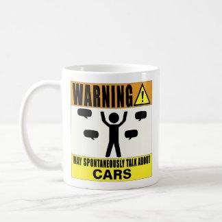 Warning May Spontaneously Talk About Cars Mug