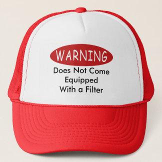 Warning No Filter Hat