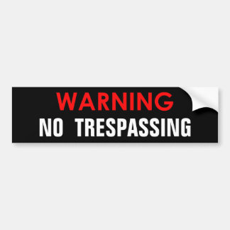 WARNING NO TRESPASSING GLOSSY STICKER BUMPER STICKER