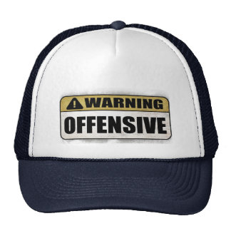 Warning: Offensive Cap
