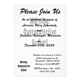 warning overprotective father black text personalized invites