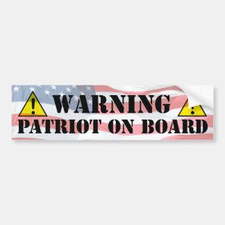 Warning: Patriot on board Car Bumper Sticker