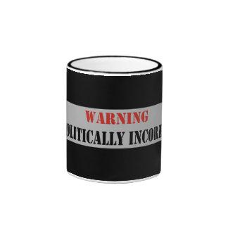 Warning Politically Incorrect Mugs