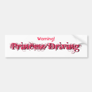 Warning Princess Driving Bumper Sticker