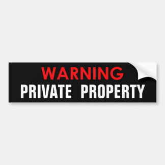 WARNING PRIVATE PROPERTY GLOSSY STICKER BUMPER STICKER