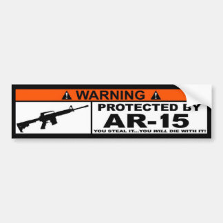 WARNING - PRORECTED BY AR-15 Bumper Sticker