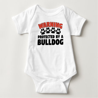 Warning Protected By A Bulldog Baby Bodysuit