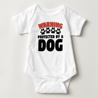 Warning Protected By A Dog Baby Bodysuit