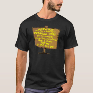 Warning Redneck Zone Proceed At Your Own Risk T-Shirt