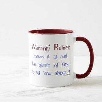 Warning Retiree Mug