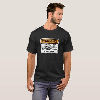 Warning - Sarcasm T-Shirt