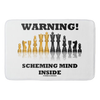 Warning! Scheming Mind Inside Chess Humor Bath Mat