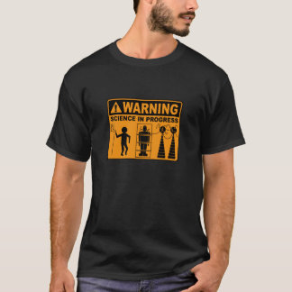 Warning! Science in Progress©: Frankenstein T-Shirt